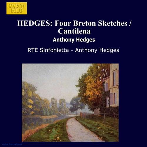 HEDGES: Four Breton Sketches / Cantilena by RTE Sinfonietta