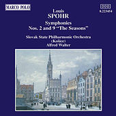 Play & Download SPOHR: Symphonies Nos. 2 and 9, 'The Seasons' by Slovak Philharmonic Orchestra | Napster