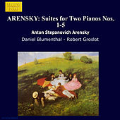 Play & Download ARENSKY: Suites for Two Pianos Nos. 1-5 by Daniel Blumenthal | Napster