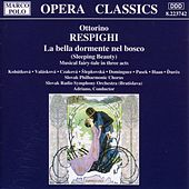Play & Download RESPIGHI: La Bella dormente nel bosco by Various Artists | Napster