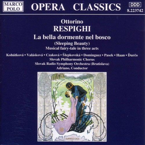 Play & Download RESPIGHI: La Bella dormente nel bosco by Various Artists | Napster