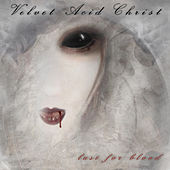 Lust For Blood by Velvet Acid Christ