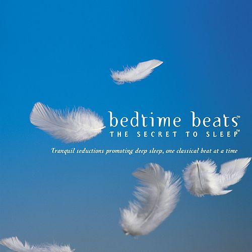 Bedtime Beats - The Secret To Sleep by Various Artists