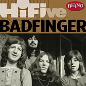 Play & Download Rhino HiFive by Badfinger | Napster