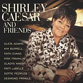 Play & Download Shirley Caesar & Friends by Shirley Caesar | Napster