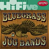 Rhino Hi-Five: Bluegrass and Jug Bands by Various Artists