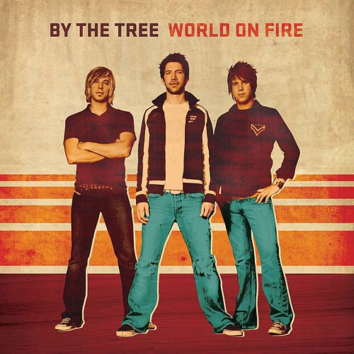 Play & Download World On Fire by By The Tree | Napster