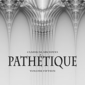 Play & Download Classical Archives: Pathetique, Vol. 15 by Various Artists | Napster