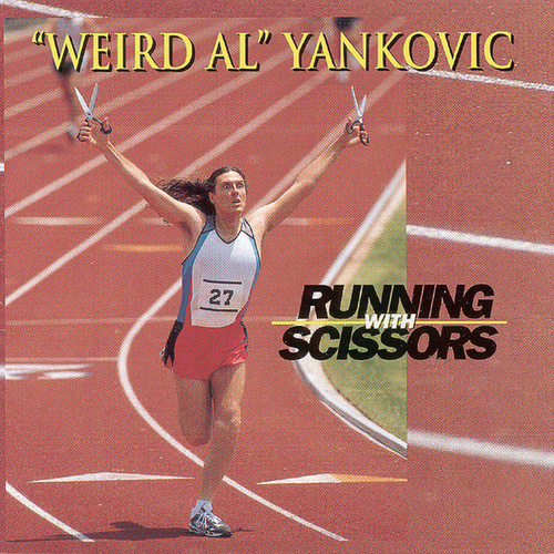 Running With Scissors by 'Weird Al' Yankovic