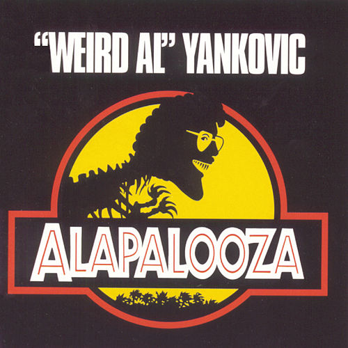 Play & Download Alapalooza by 'Weird Al' Yankovic | Napster