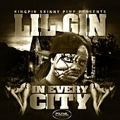 Play & Download In Every City (feat. Kingpin Skinny Pimp & Naughty da Wildboy) by Lil Gin | Napster