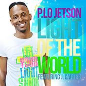 Light of the World (feat. J. Carter) by P. Lo Jetson