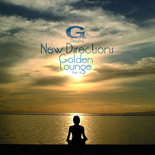 Golden Lounge: The 1st by New Directions