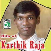 Play & Download Hits of Karthik Raja by Various Artists | Napster