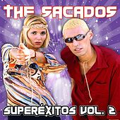 Play & Download Superexitos Vol. 2 by The Sacados | Napster