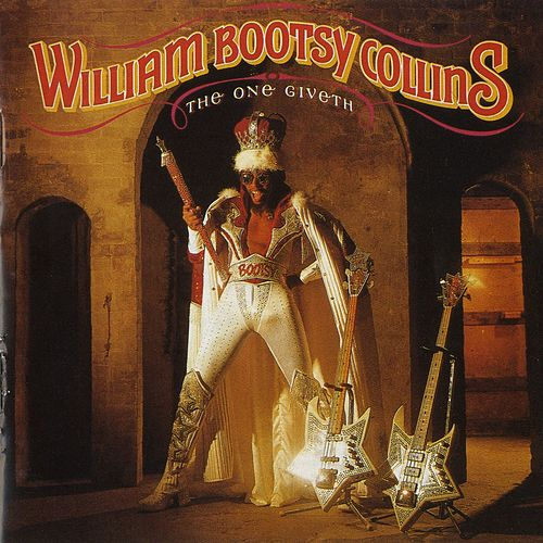 Play & Download The One Giveth, The Count Taketh Away by Bootsy Collins | Napster