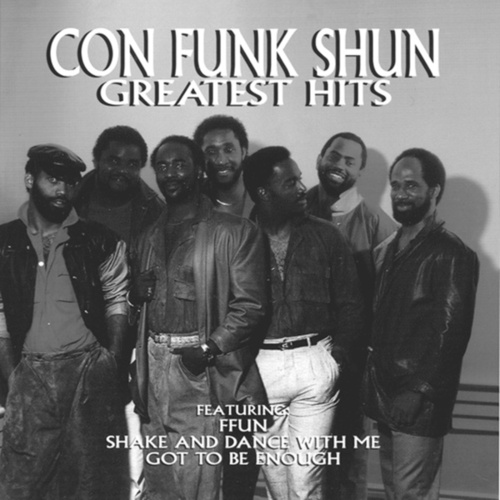 Play & Download Greatest Hits by Con Funk Shun | Napster