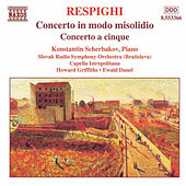 Play & Download Concerto in modo misolidio / Concerto a 5 by Ottorino Respighi | Napster