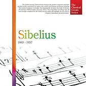 The Classical Greats Series, Vol.43: Sibelius by Global Journey