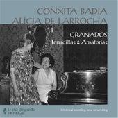 Play & Download Granados: Tonadillas & Amatorias by Conchita Badia | Napster