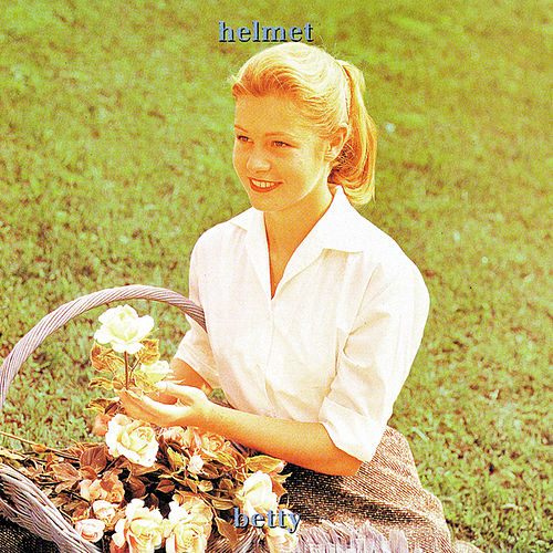 Play & Download Betty by Helmet | Napster