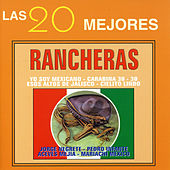Play & Download Las 20 Mejores Rancheras by Various Artists | Napster