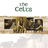 Celtic Sessions by The Celts