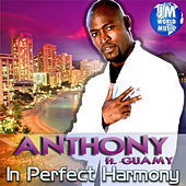 Play & Download In Perfect Harmony by Anthony Santos | Napster