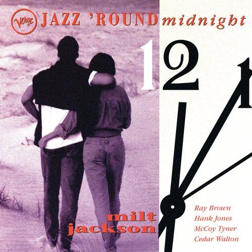 Play & Download Jazz Round Midnight by Milt Jackson | Napster
