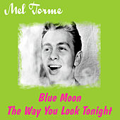 Play & Download Blue Moon by Mel Tormè | Napster