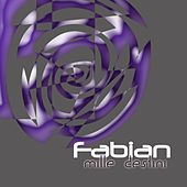 Play & Download Mille destini by Fabian | Napster