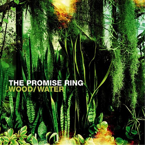 Play & Download Wood/Water by The Promise Ring | Napster