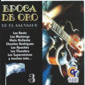 Play & Download Epoca de Oro de el Salvador, Vol. 3 by Various Artists | Napster