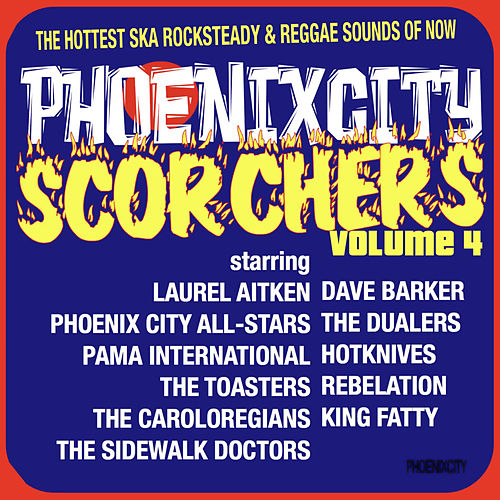 Play & Download Phoenix City Scorchers, Vol. 4 by Various Artists | Napster
