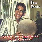 Play & Download Plena Maestra by Angel Luis Torruellas | Napster