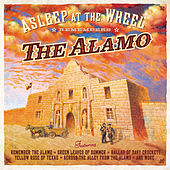 Play & Download Asleep At The Wheel Remembers The Alamo by Asleep at the Wheel | Napster