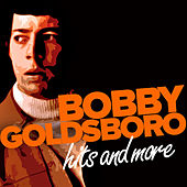 Hits and More by Bobby Goldsboro
