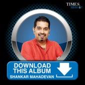 Play & Download Download This Album – Shankar Mahadevan by Shankar Mahadevan | Napster