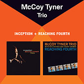 Play & Download Inception + Reaching Fourth (Bonus Track Version) by McCoy Tyner | Napster