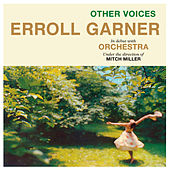 Play & Download Other Voices (Bonus Track Version) by Erroll Garner | Napster