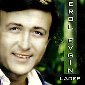 Play & Download Lades by Erol Evgin | Napster