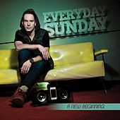 Play & Download A New Beginning by Everyday Sunday | Napster