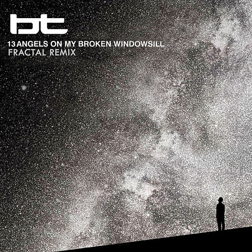 Play & Download 13 Angels On My Broken Windowsill by BT | Napster