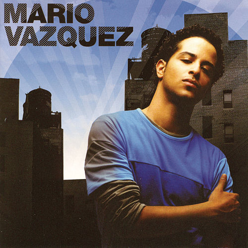 Play & Download Mario Vazquez by Mario Vazquez | Napster