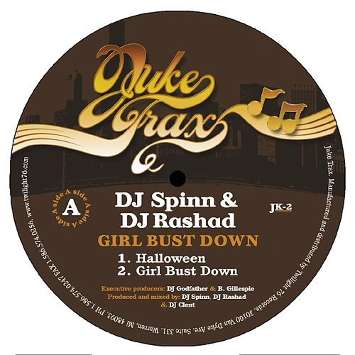 Play & Download Girl Bust Down Ep by DJ Spinn | Napster
