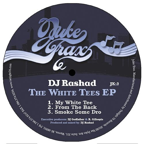 Play & Download The White Tees Ep by DJ Rashad | Napster