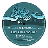 Hit Da Flo EP by DJ Deeon