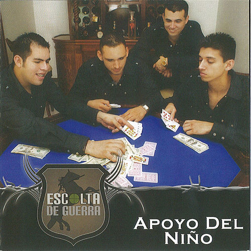 Play & Download Apoyo Del Nino by Escolta De Guerra | Napster