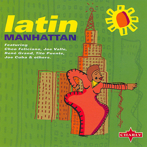 Play & Download Latin Manhattan by Various Artists | Napster