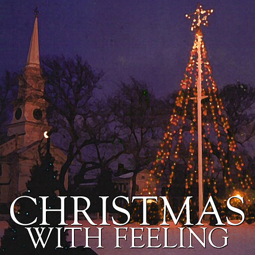Play & Download Christmas, With Feeling by Various Artists | Napster